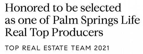 Selected as one of Palm Springs Top Agent